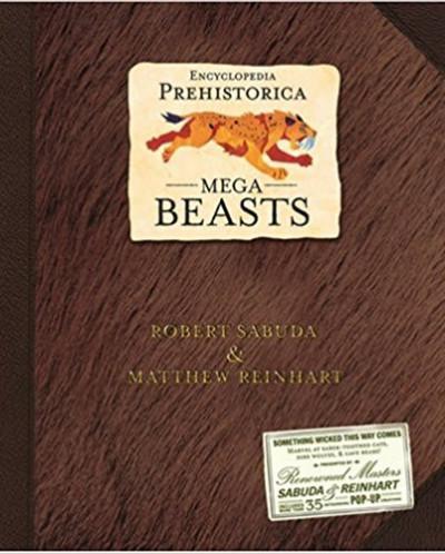 Encyclopedia Prehistorica Mega-Beasts Pop-Up Hardcover
